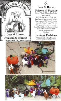 Whimsical Sewing Projects - Deer, Horse, Unicorn and Pegasus (Forest Friends and Fairy Tale Series) Pattern