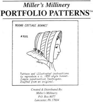 1840s to 1850's Round Cottage Bonnet Pattern by Miller's Millinery