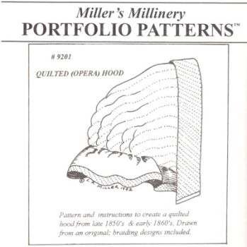 1850 to 1860's Quilted Opera Hood Pattern by Miller's Millinery