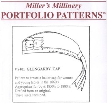 1850's to 1860s Glengarry Cap Pattern by Miller's Millinery