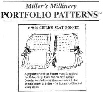 1800s Child's Slat Bonnet Pattern by Miller's Millinery