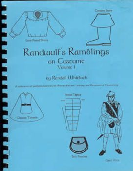 Randwulf's Ramblings on Costume, Volume I