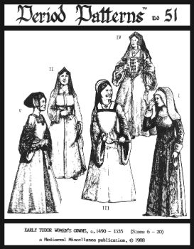 1490-1535 Early Tudor Woman's Gowns Pattern