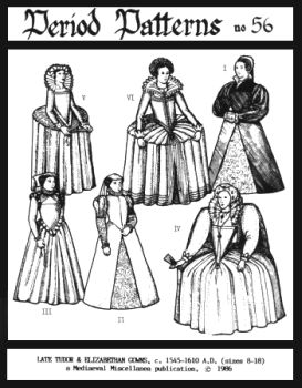 1545-1610 Late Tudor and Elizabethan Gowns Pattern