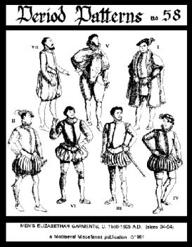1558-1605 Men's Elizabethan Garments Pattern