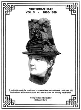 Victorian Hats Volume 3 Book by Millicent Rene of Ageless Pattern