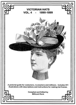 Victorian Hats Volume 4 Book by Millicent Rene of Ageless Pattern