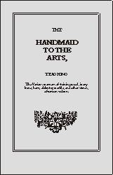 The Handmaid to the Arts