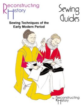 Early Modern Era Sewing Guide