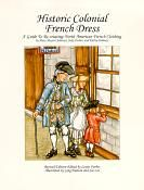 Historic Colonial French Dress