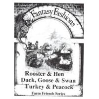 Whimsical Sewing Projects - Rooster & Hen, Duck, Goose & Swan, Turkey and Peacock (Farm Friends Series) Pattern
