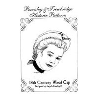 18th Lady's Century Wired Cap Pattern