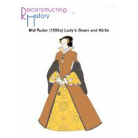 Mid-Tudor (1550s) Lady's Gown & Kirtle Pattern