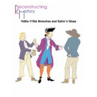 1680's - 1730's Breeches and Sailor's Slops Pattern by Reconstructing History