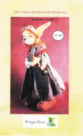"Sybil, A Faerie Mother and her Baby Craft Pattern by ""Jennifer Carson, The Dragon Charmer"""