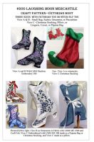 Crafts Pattern 200 - Victorian Boot by Laughing Moon Mercantile