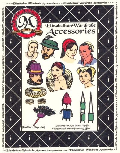The Elizabethan Wardrobe Accessories Pattern by Margo Anderson